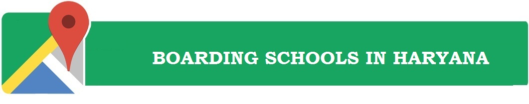 Boarding Schools in Haryana