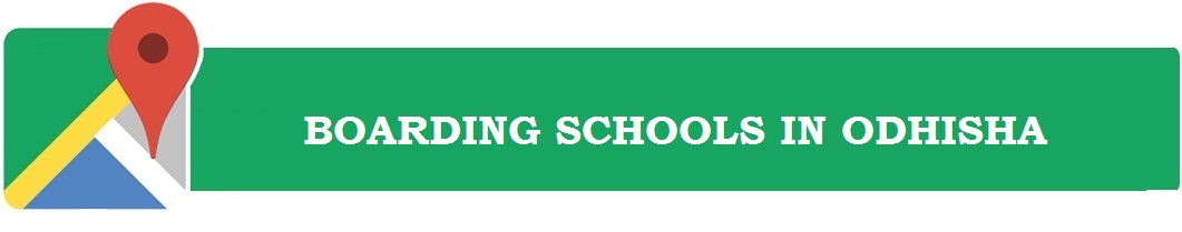 Boarding Schools in Odisha